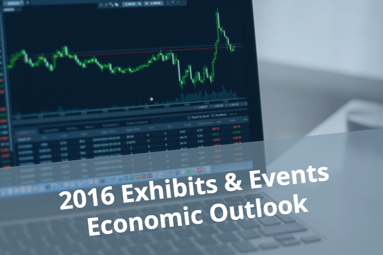 2016 Exhibits and Events Economic Outlook