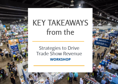 Key Strategies to Drive Trade Show Revenue