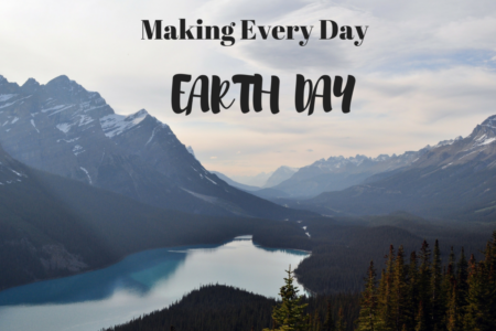 Celebrating Earth Day Every Day