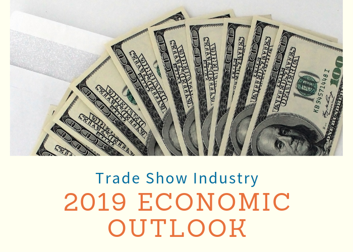 2019 Trade Show Industry Economic Outlook