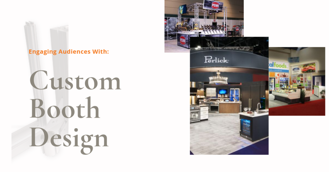 Attention-Grabbing Custom Trade Show Exhibits