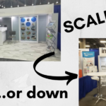 Scale Exhibits Up or Down with the Right Planning