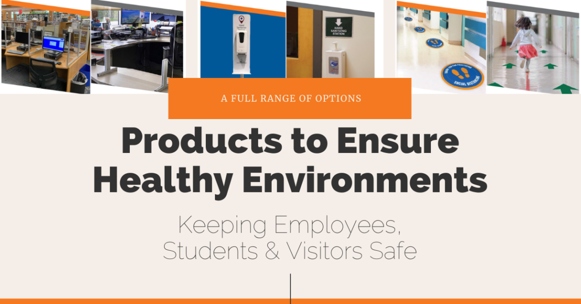 COVID-19 Safety Products to Ensure Healthy Environments